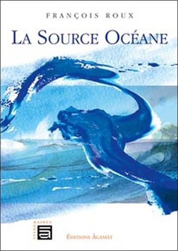 François Roux - La Source Océane.
