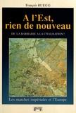 François Ruegg - A l'Est, rien de nouveau.