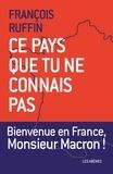 François Ruffin - Ce pays que tu ne connais pas.