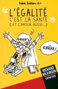"""François Ruffin - """"L'égalité c'est la santé !""""."""