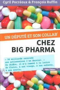 Ebook pour le téléchargement libre net Un député et son collab' chez Big Pharma par François Ruffin, Cyril Pocréaux in French RTF ePub PDF