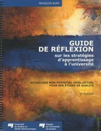 Guide de réflexion sur les stratégies dapprentissage à luniversité - Actualiser mon potentiel intellectuel pour des études de qualité.pdf