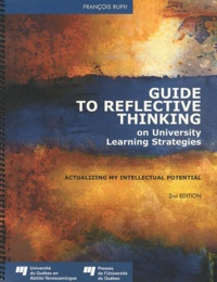Guide to Reflective Thinking on University Learning Strategies - Actualizing my Intellectual Potential.pdf