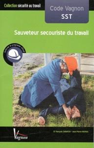 François Sabater et Jean-Pierre Moras - Code Vagnon SST - Sauveteur secouriste du travail.