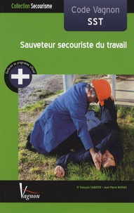 François Sabater et Jean-Pierre Moras - Sauveteur secouriste du travail.