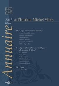 François Saint-Bonnet - Annuaire de l'Institut Michel Villey - Volume 5, 2013.