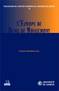 François Saint-Ouen - L'Europe de Denis de Rougemont.