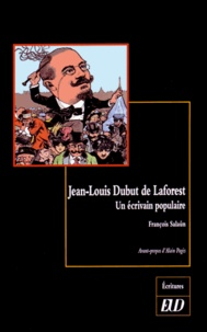 François Salaün - Jean-Louis Dubut de Laforest - Un écrivain populaire.