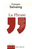 François Salvaing - La Phrase.