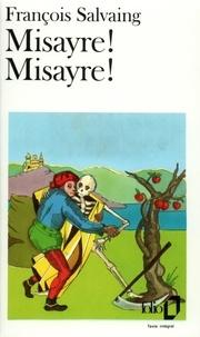 François Salvaing - Misayre ! Misayre !.