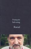 François Salvaing - Raoul.