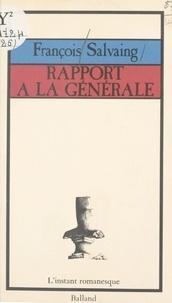 François Salvaing - Rapport à la générale.