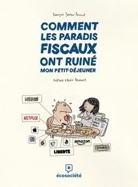 François Samson-Dunlop - Comment les paradis fiscaux ont ruiné mon petit-déjeuner.