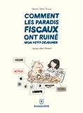 François Samson-Dunlop et Alain Deneault - Comment les paradis fiscaux ont ruiné mon petit-déjeuner.