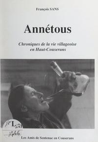 François Sans et Jean-Joseph Peyronne - Annétous - Chroniques de la vie villageoise en Haut-Couserans.