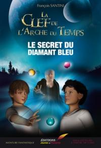 François Santini - Les aventures de Garigue Tome 1 : Le secret du diamant bleu.