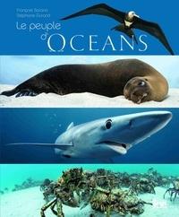 François Sarano et Stéphane Durand - Le peuple d'océans.