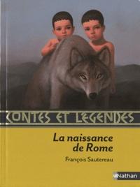 François Sautereau - La naissance de Rome.