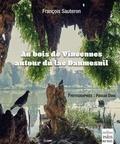 François Sauteron et Pascal Dieu - Au bois de Vincennes autour du lac Daumesnil.
