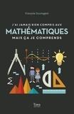 François Sauvageot - J'ai jamais rien compris aux mathématiques mais ça je comprends.
