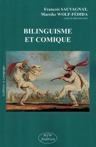 François Sauvagnat et Mareike Wolf-Fédida - Bilinguisme et comique.