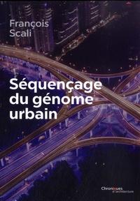 François Scali - Séquençage du génome urbain.