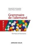 François Schanen et Jean-Paul Confais - Grammaire de l'allemand.