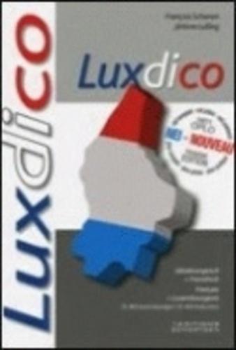 François Schanen - Luxdico - Dictionnaire bilingue français-luxembourgeois.
