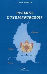François Schanen - Parlons luxembourgeois.