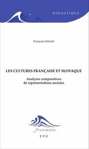 François Schmitt - Cultures française et slovaque - Analyses comparatives de représentations sociales.