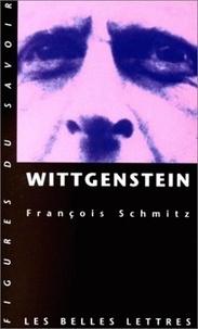 François Schmitz - Wittgenstein.