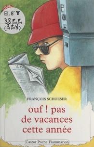 François Schoeser et Béatrice Savignac - Ouf ! pas de vacances cette année.