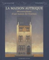 François Schuiten et Benoît Peeters - La Maison Autrique - Métamorphose d'une maison Art Nouveau.