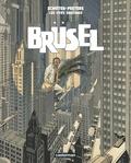 François Schuiten et Benoît Peeters - Les cités obscures  : Brüsel.