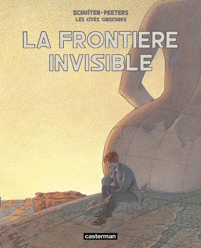 Les cités obscures  La frontière invisible