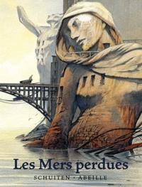 François Schuiten et Jacques Abeille - Les Mers perdues.