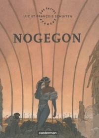François Schuiten et Luc Schuiten - Les Terres Creuses Tome 3 : Nogegon.