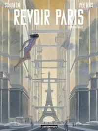 Ebook for jsp téléchargement gratuit Revoir Paris Intégrale ePub 9782203170223 par François Schuiten, Benoît Peeters (Litterature Francaise)