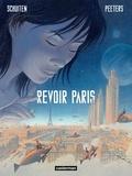 François Schuiten et Benoît Peeters - Revoir Paris Tome 1 : .