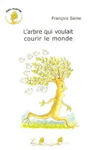 Deedr.fr L'arbre qui voulait courir le monde Image