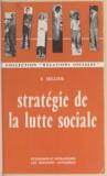 François Sellier - Stratégie de la lutte sociale - France 1936-1960.