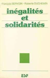 François Servoin et Roberte Duchemin - Inégalités et solidarités.