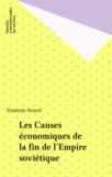 François Seurot - Les causes économiques de la fin de l'Empire soviétique.
