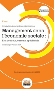 François Silva - Management dans l'économie sociale : Etat des lieux, besoins, spécificités.