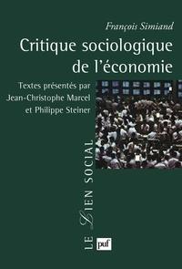 François Simiand - Critique sociologique de l'économie.