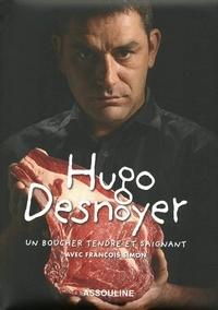 François Simon - Hugo Desnoyer - Un boucher tendre et saignant.