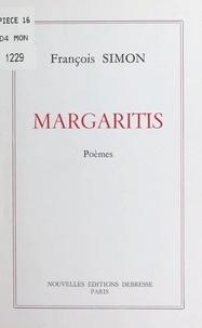 François Simon - Margaritis : poèmes.