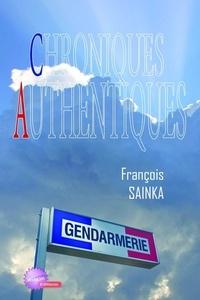 Francois Sinka - Chroniques authentiques.