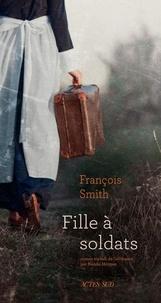 Francois Smith - Fille à soldats.