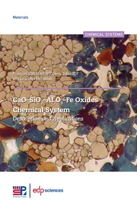 François Sorrentino et Denis Damidot - CaO-SiO2-Al2O3-Fe Oxides Chemical System - Description and Applications.